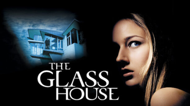 The Glass House film
