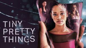 Tiny Pretty Things ny netflix serie