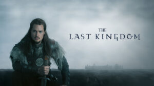 last kingdom netflix serie