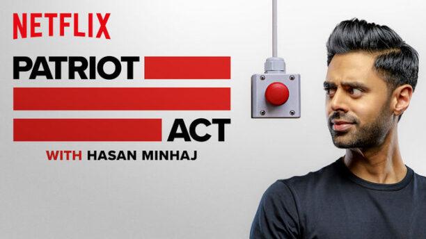Patriot Act with Hasan Minaj