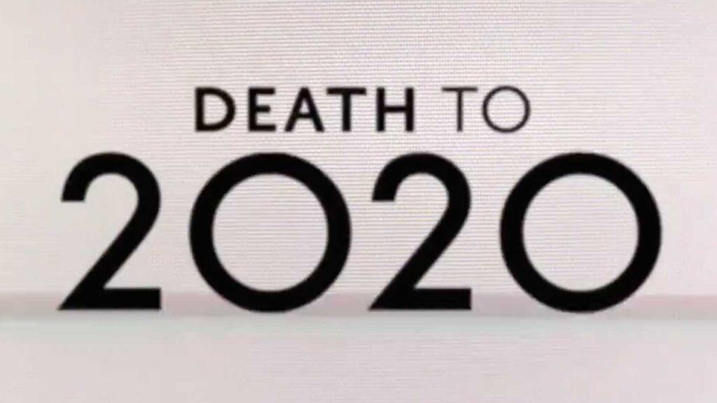 netflix death to 2020