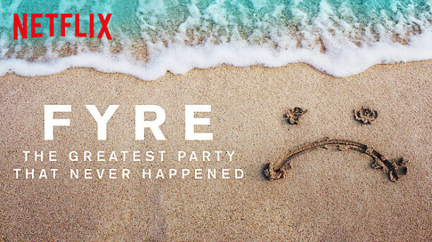 The Greatest Party That Never fyre